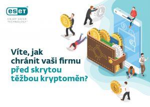 Infografika - Víte jak chránit vaši firmu před skrytou těžbou kryptoměn.