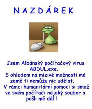 "Ukázka tzv. albánského ""viru"""
